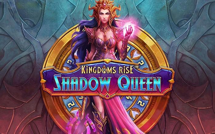 รีวิวเกมสล็อต Kingdoms Rise: Shadow Queen